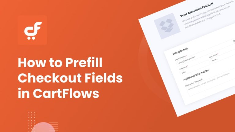 How to Prefill Checkout Fields in CartFlows