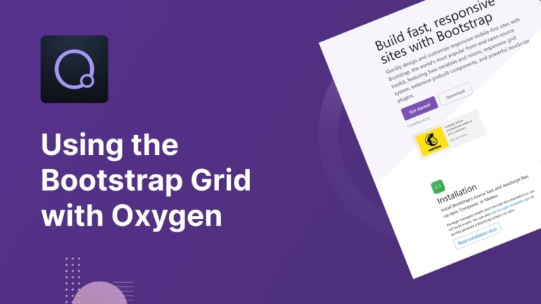 Using the Bootstrap Grid with Oxygen