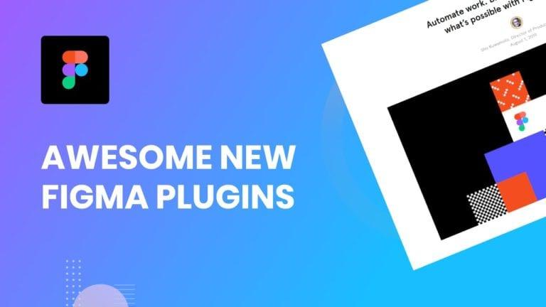 Awesome New Figma Plugins